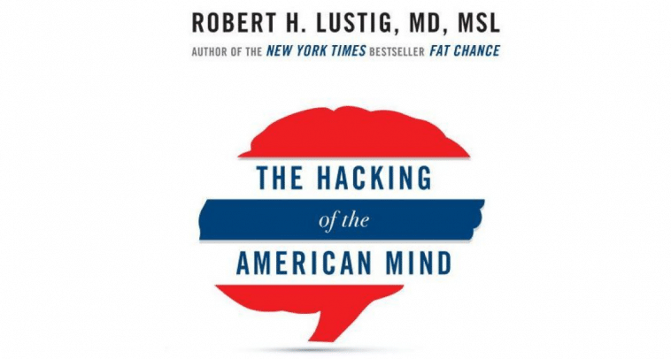 Robert Lustig Hacking American Mind satisfaction